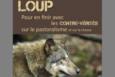 2013 01 19 loup et contre-vérités